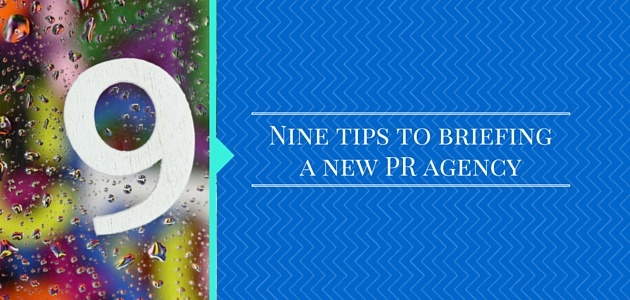 Nine_Tips_for_Briefing_Your_New_PR_Agency.jpeg