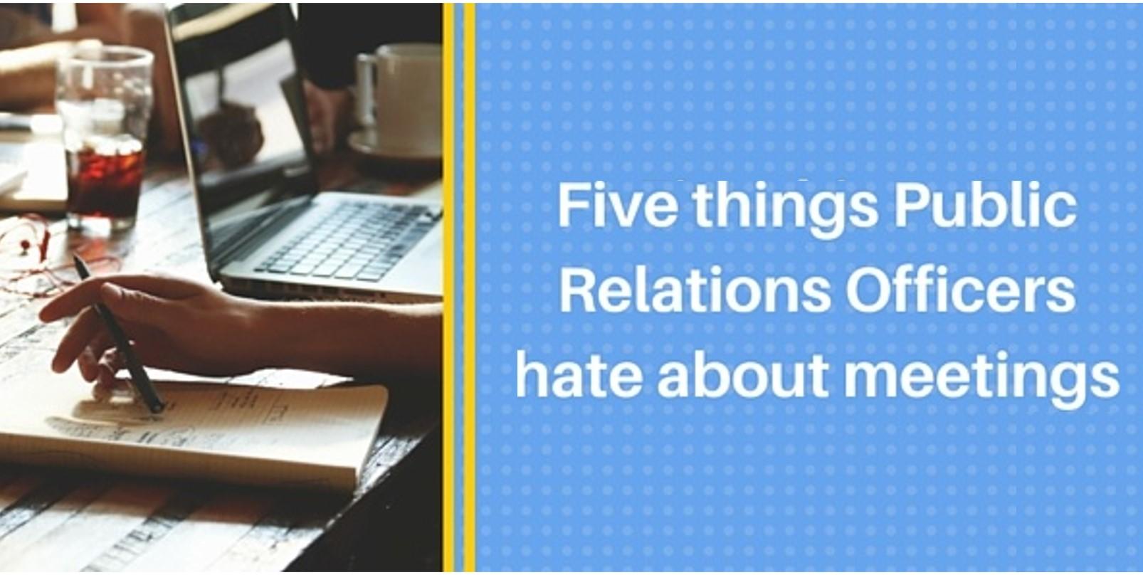 Five-things-PR-officers-hate-about-meetings.jpg