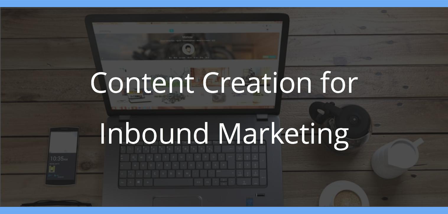 Content Creation for Inbound Marketing