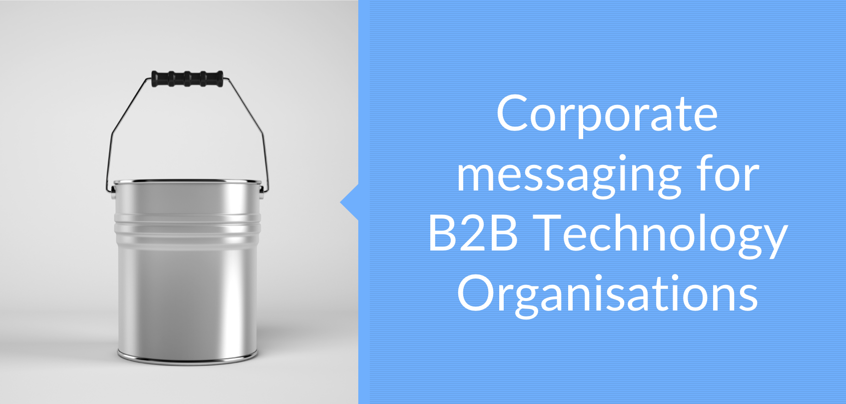 Corporate messaging for B2B Technology Organisations