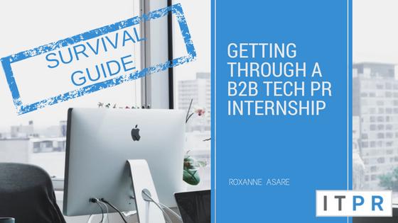 top 20Getting through a B2B Tech PR internshipapps
