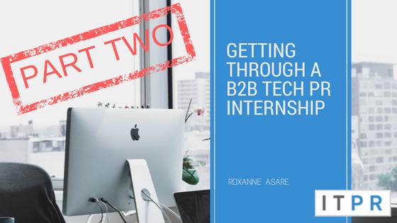 top 20Getting through a B2B Tech PR internshipapps2
